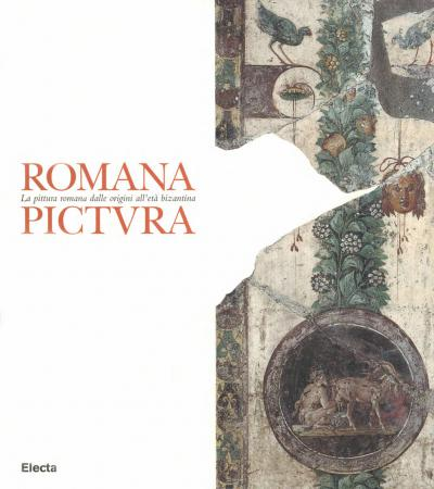 Roman Painting: The Roman painting from its origins to the Byzantine era