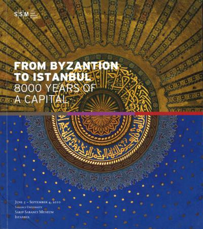 From Byzantion to Istanbul. 8000 years of a capital