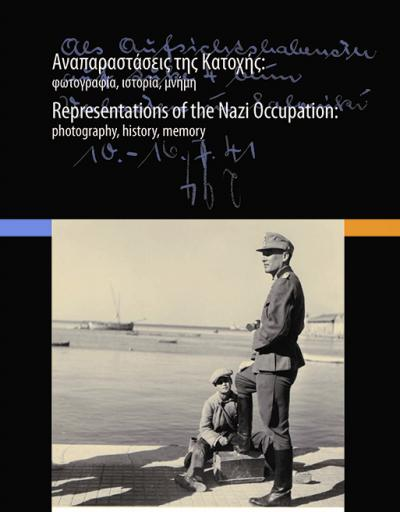 """Representations of the Nazi Occupation:  photography, history, memory"""